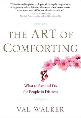 The Art of Comforting By Walker, Val